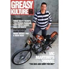 Greasy Kulture Magazine #06